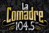 La Comadre 104.5 FM